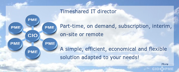 Timeshared IT director Part-time, on demand, subscription, interim, on-site or remote. A simple, efficient, economical and flexible solution adapted to your needs!