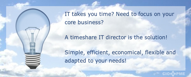 IT takes you time? Need to focus on your core business? A timeshare IT manager is the solution! Simple, efficient, economical, flexible and adapted to your needs!